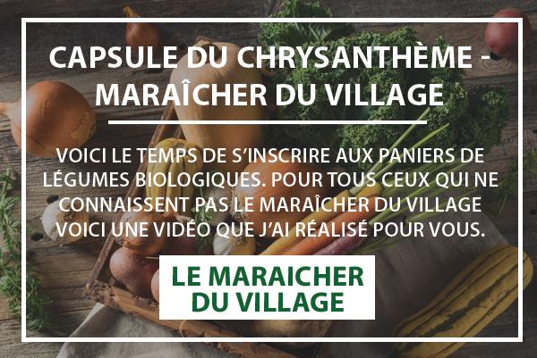 Capsule du Chrysanthème - Maraîcher du village