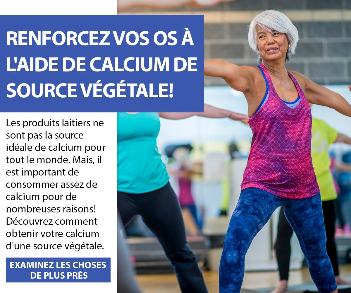 Renforcez vos os à l'aide de calcium de source végétale!
