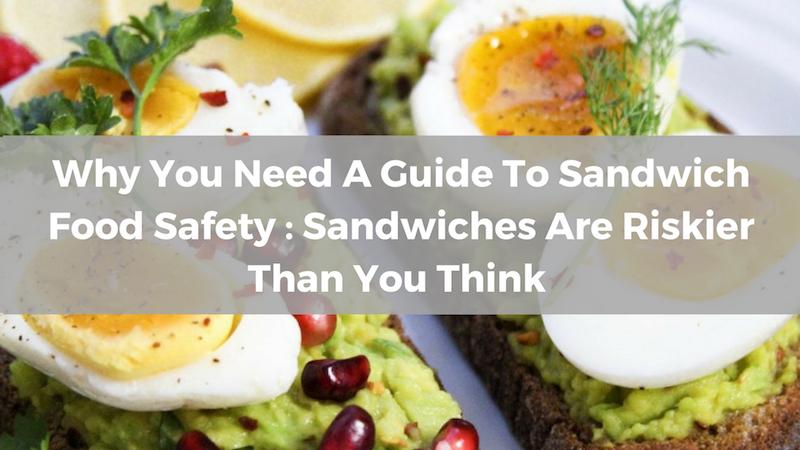 Sandwich Food Safety