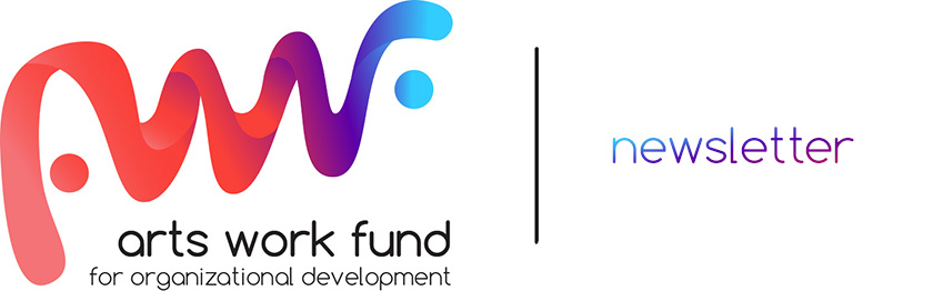 Arts Work Fund Newsletter