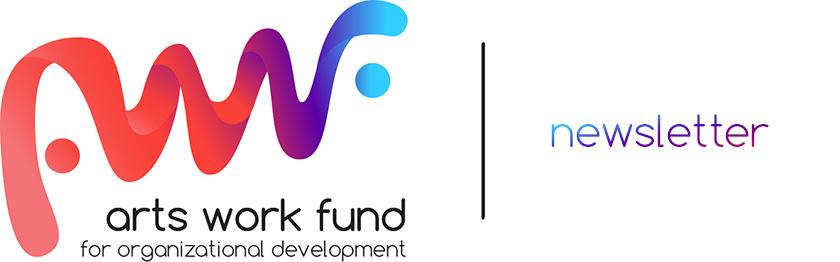 Arts Work Fund Newsletter