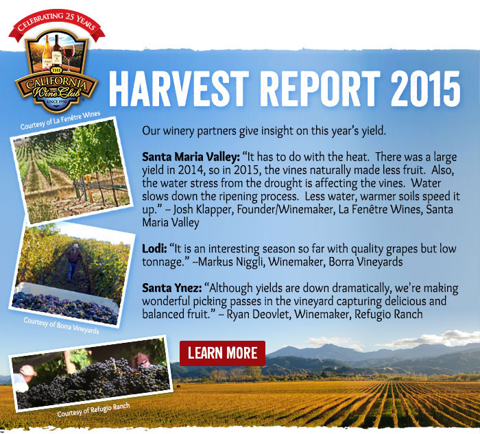 Harvest Report 2015 - Our winery partners give insight on this year's yield.