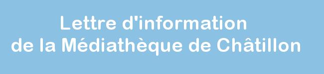 Lettre d'information de la médiathèque de Châtillon