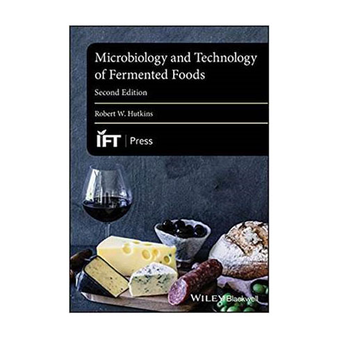 Microbiology and Technology of Fermented Foods 2nd Edition textbook