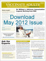 Download May 2012 issue of Vaccinate Adults