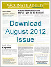 Download August 2012 issue of Vaccinate Adults