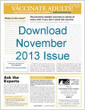 Download November 2013 issue of Vaccinate Adults