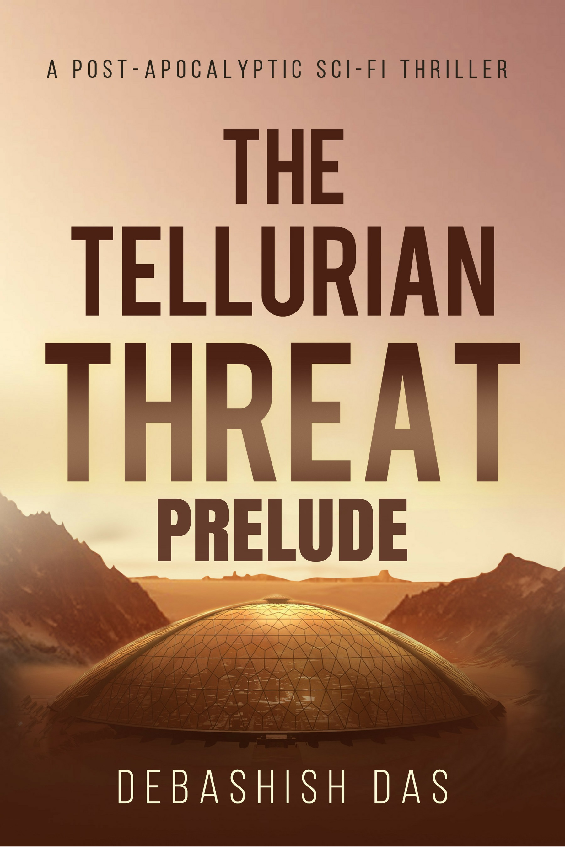The Tellurian Threat: Prelude