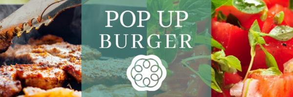 Pop up Burger at the Larder