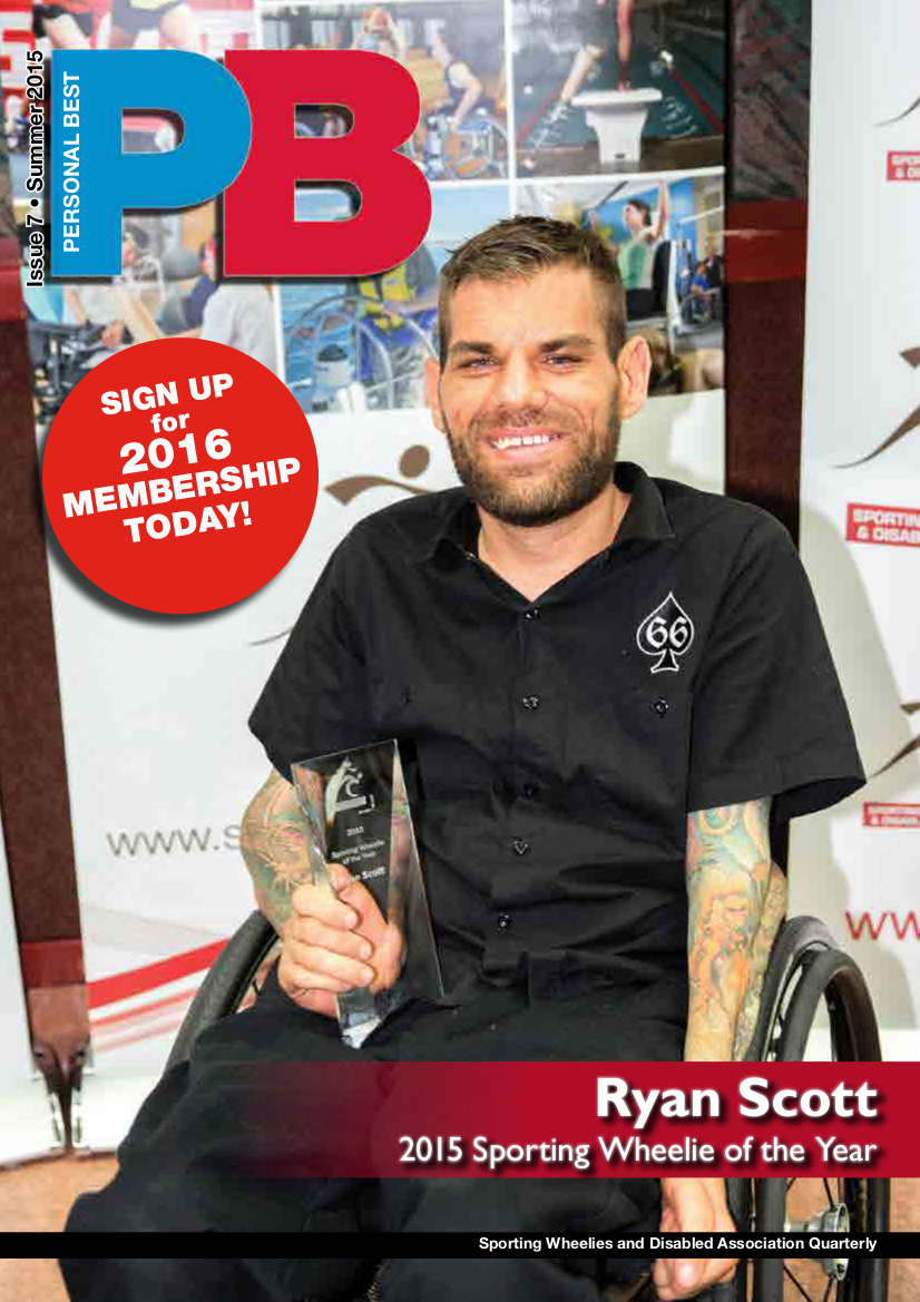 PB Magazine Issue 7, Summer 2015 cover featuring Sporting Wheelie of the Year, Ryan Scott. Added call-out to sign up for 2016 membership today!