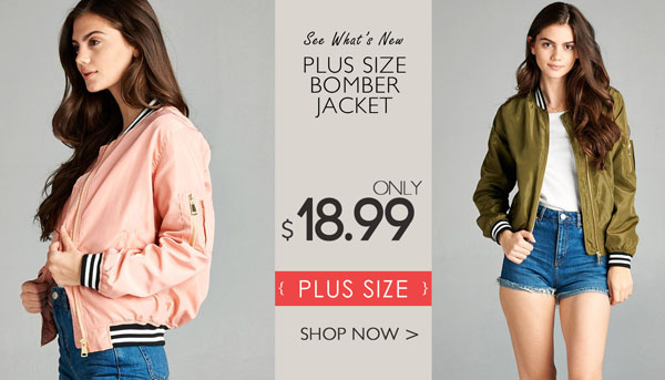 PLUS SIZE BOMBER JACKET ONLY $18.99