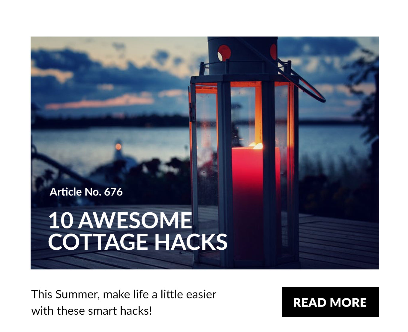 10 Awesome Cottage Hacks!