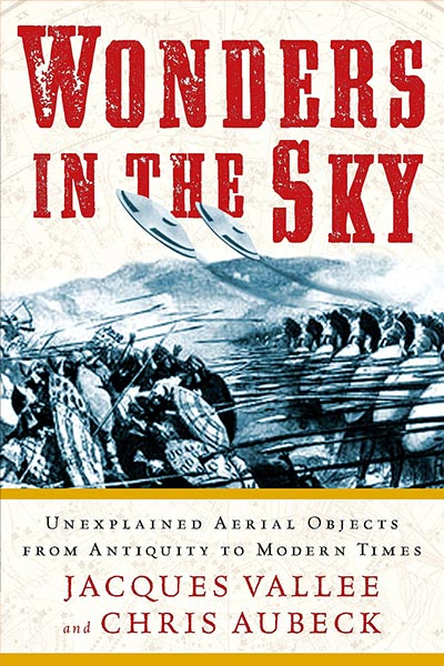 Wonders in the Sky by Jacques Vallee and Chris Aubeck