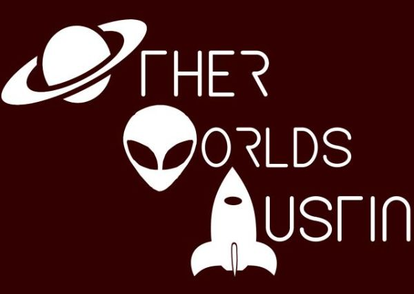 Other Worlds Austin Film Festival