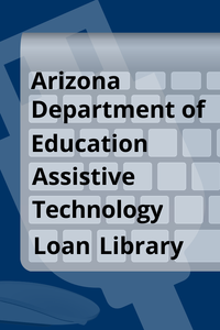 vertical banner with keyboard, mouse, and usb icons.  written is arizona department of education assistive technology loan library