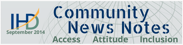 IHD's Community News Note Banner including our logo and our areas of emphasis: Access, Attitude, and Inclusion