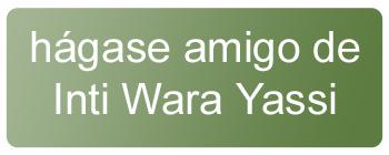 Hágase Amigo de Inti Wara Yassi