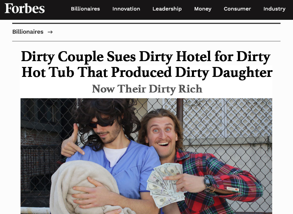 Dirty couple sues dirty hotel for dirty hot tub that produced dirty daughter.