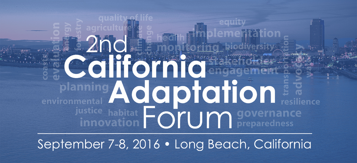 2nd California Adaptation Forum
