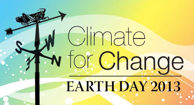 Earth Day 2013 Climate for Change!