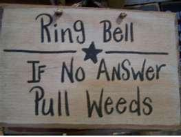 Ring bell, Weed