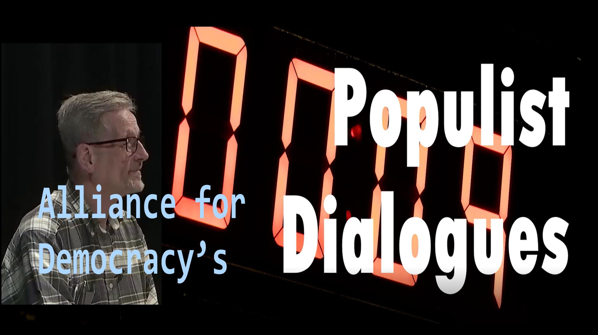 Populist Dialogues
