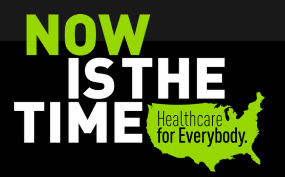 Now Is The Time, Healthcare for Everybody