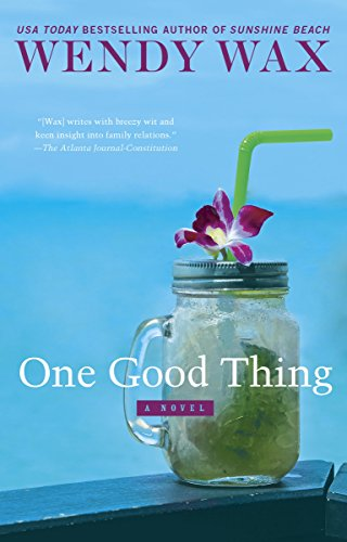 Pre-order One Good Thing by Wendy Wax