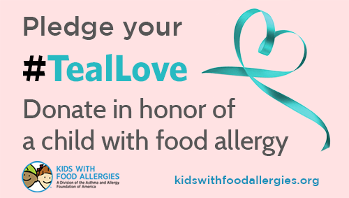 Pledge your #TealLove - Donate in honor of a child with food allergy