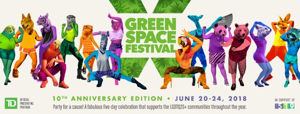 Green space Festival logo with diverse folks with human bodies and animal heads dancing. Text says 10th Anniversary Edition, June 20-24, Party for a Cause - A fabulous five-day celebration that supports LGBTQ2S communities throughout the year. In support of The 519. Official presenting partner: TD