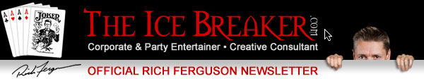 "Rich Ferguson, AKA ""The Ice Breaker"" Newsletter"