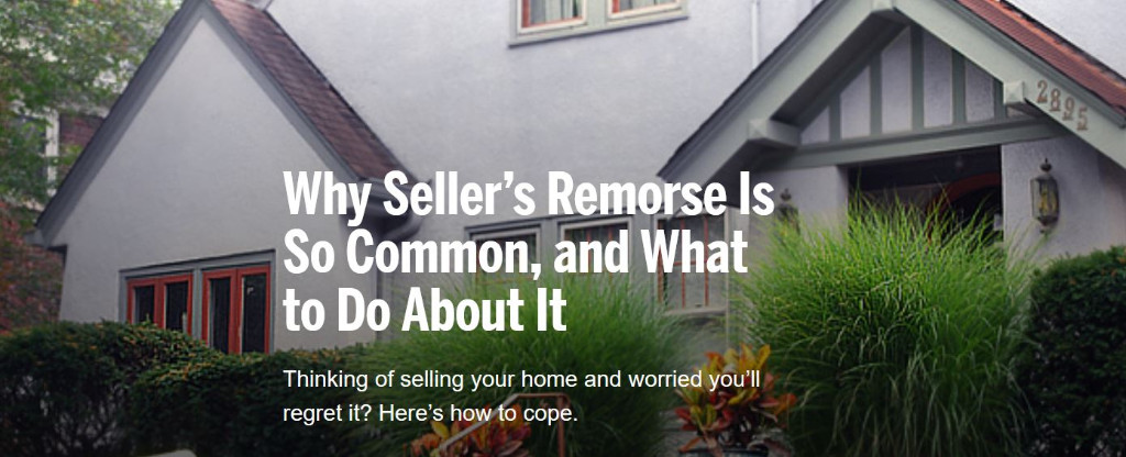 Why Seller's Remorse Is So Common, and What to Do About It