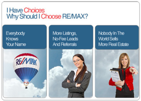 I Have Choices. Why Should I Choose RE/MAX?