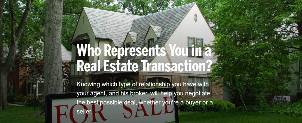 Who Represents You in a Real Estate Transaction?
