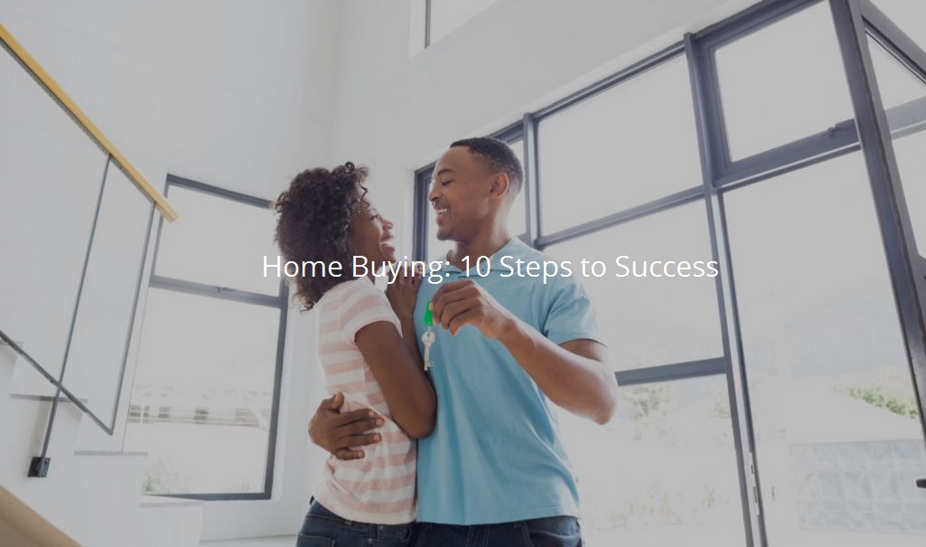 10 Steps to Home Buying Success