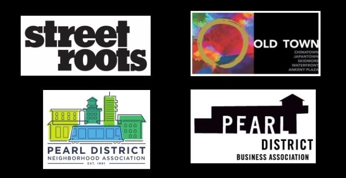 Street Roots, Old Town Neighborhood Assoc, Pearl District Neighborhood Assoc, Pearl District Business Assoc