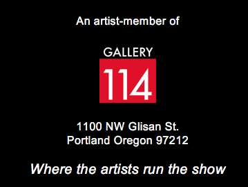 Artist member of Gallery 114 Portland Oregon