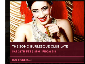 Soho Burlesque Club Late