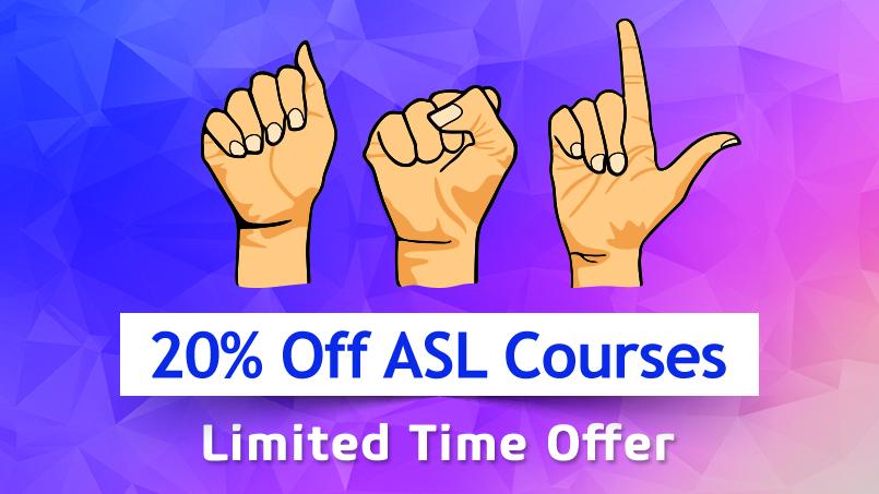 ASL Day - 20% Off