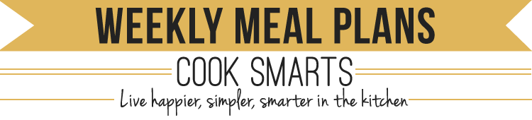 Weekly Meal Plans by Cook Smarts
