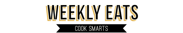 Weekly Eats by Cook Smarts