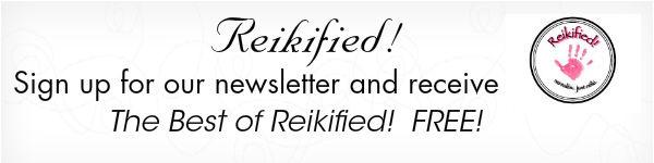 Reikified! Newsletter