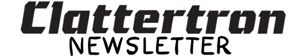 clattertron newsletter header