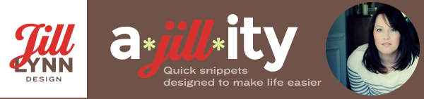 a*jill*ity - quick snippets designed to make life easier