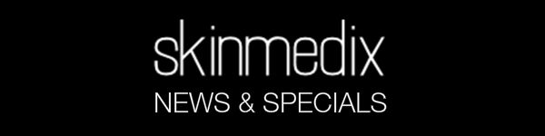 SkinMedix News & Specials