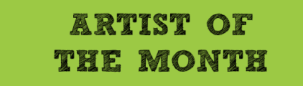 Artist Profile of the Month