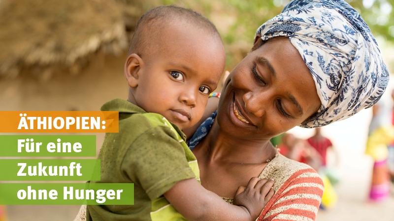 Äthiopien: Für eine Zukunft ohne Hunger