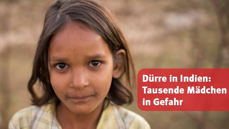 Dürre in Indien: Tausende Mädchen in Gefahr