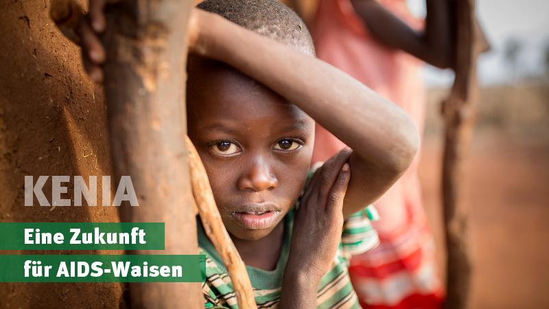 Kenia: Eine Zukunft für AIDS-Waisen