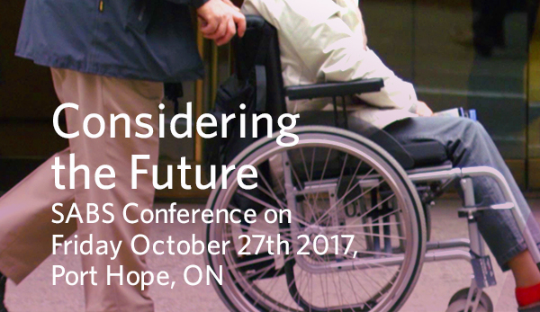Considering the Future - SABS Conference on Friday October 27th, 2017
